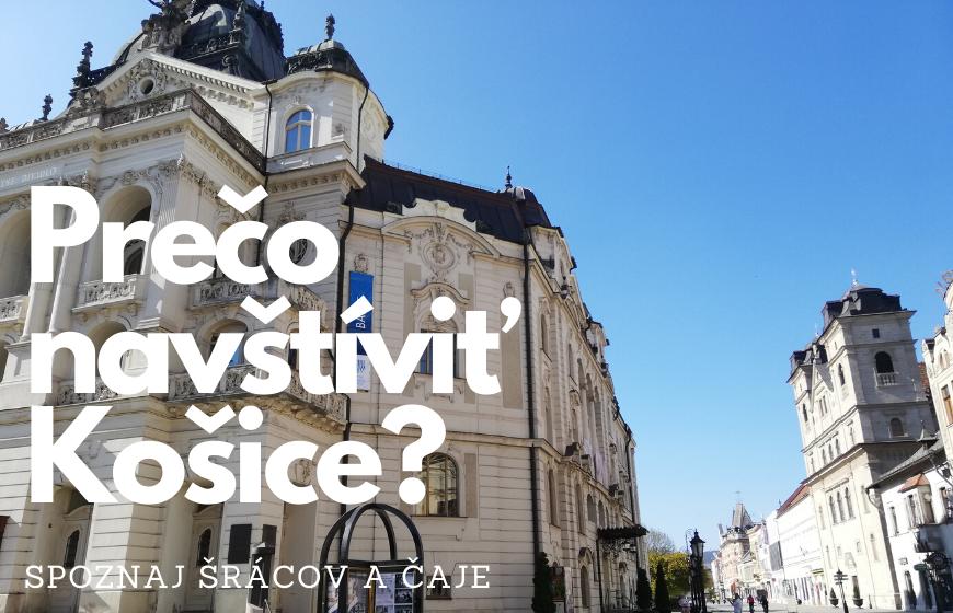 Prečo navštíviť Košice?